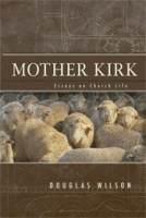 Mother Kirk