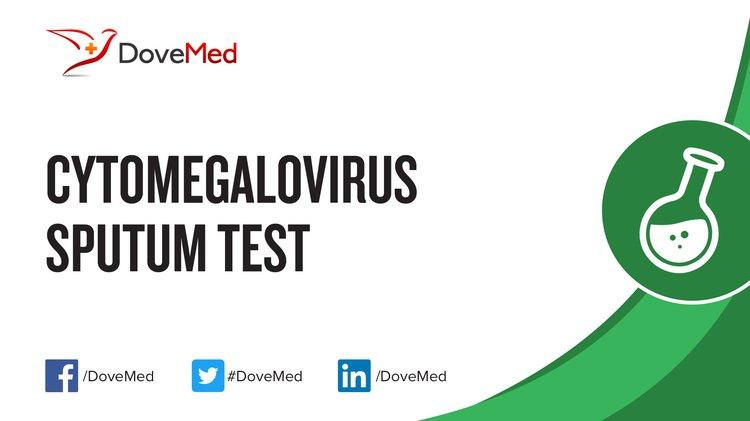 Cytomegalovirus (CMV) Sputum Test