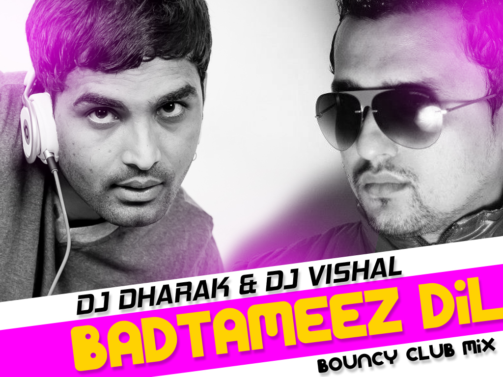 Deewani Mastani Dj Jagat Raj Badtameez Dil Bouncy Club Mix Dj Dharak And Dj Vishal