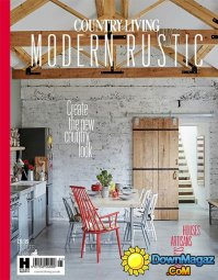 Country Living - Modern Rustic - Issue 6 2016  Download ...