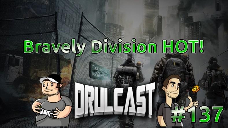 dcast137-bravelydivisionhot