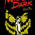 Twisted Dark Graphic Novel Volume 3