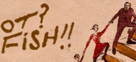 """""""Wot? No Fish!!"""", a theatre show inspired byshoemaker's doodles, back on tour"""
