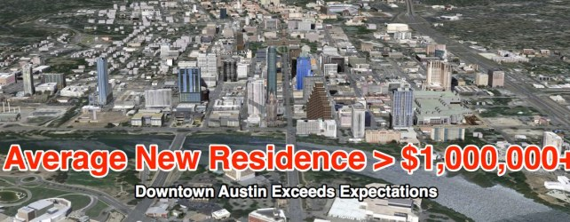 BREAKING: Sales Of New Downtown Austin Condos Average More Than $1,000,000