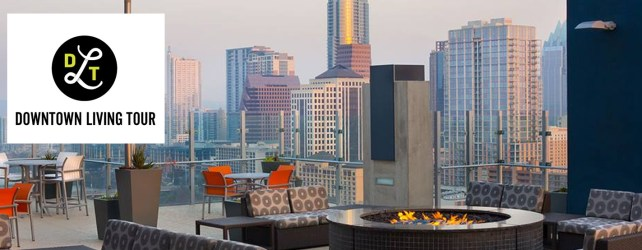 2014 Downtown Living Tour – Showcasing Downtown Austin Condos