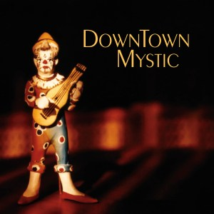 DownTown Mystic Cover
