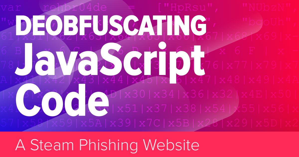 Announcing the Deobfuscating JavaScript White Paper - Security Boulevard