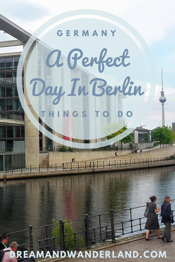 2018 Travelcard Prices How To Spend A Perfect Day In Berlin Germany Dream And