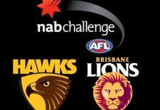 Hawks v Lions – NAB Challenge (13th February)