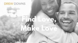 Find Love, Make Love