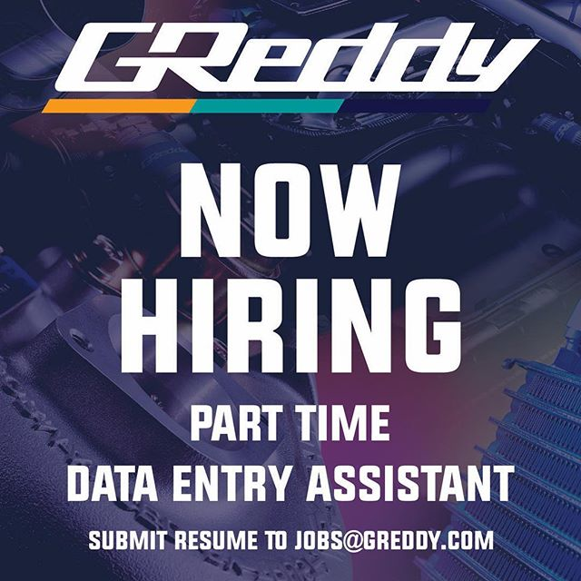 GReddy is hiring! Send your resume to jobs@greddy to apply for - send resume to jobs
