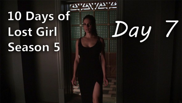 10 Days of Lost Girl S5 - Day 7
