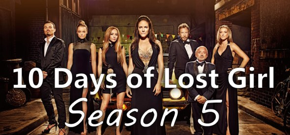 10 Days of Lost Girl S5
