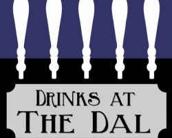 Drinks at The Dal cover art