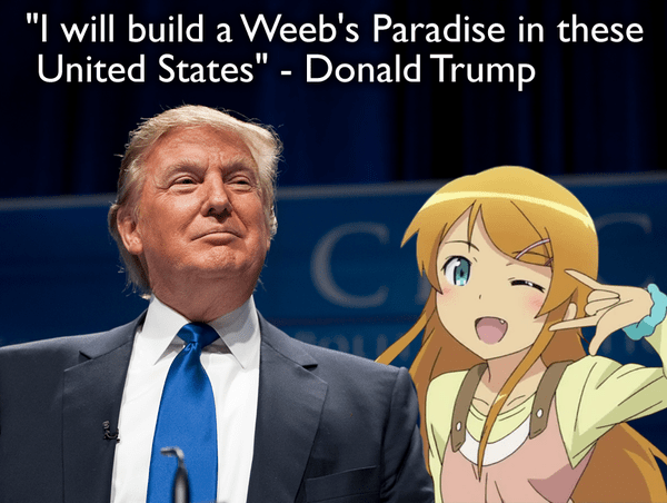 Alt-Right Trump Supporters Confirmed Degenerate Weeaboos