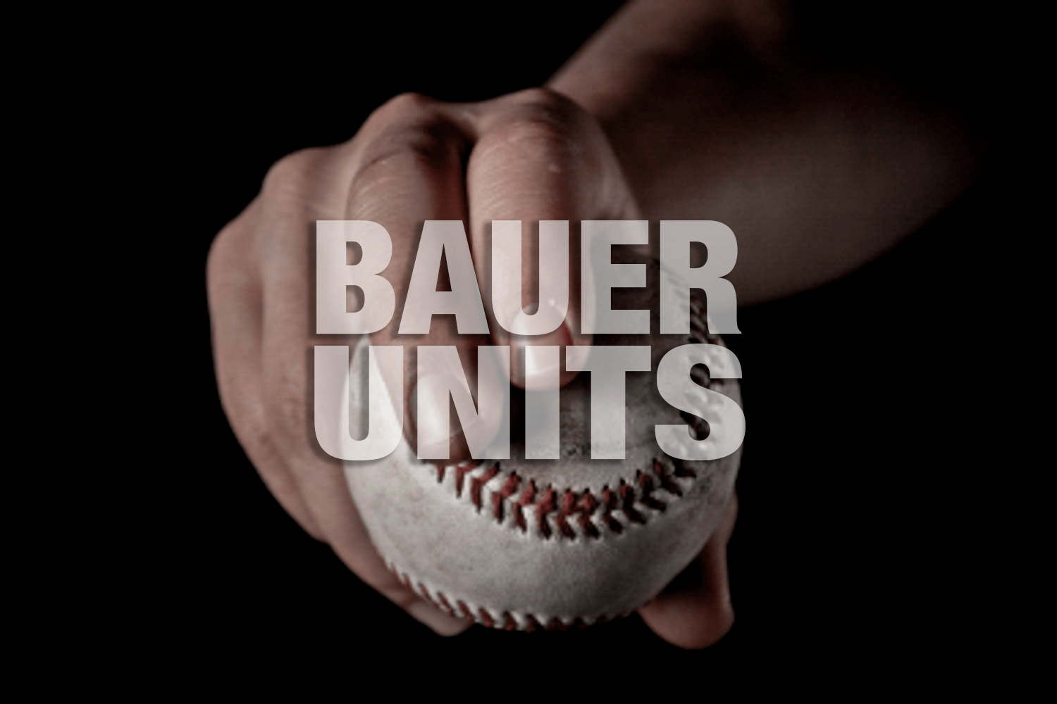 Bauer Units Bauer Units And Pitch Comparison - Driveline Baseball