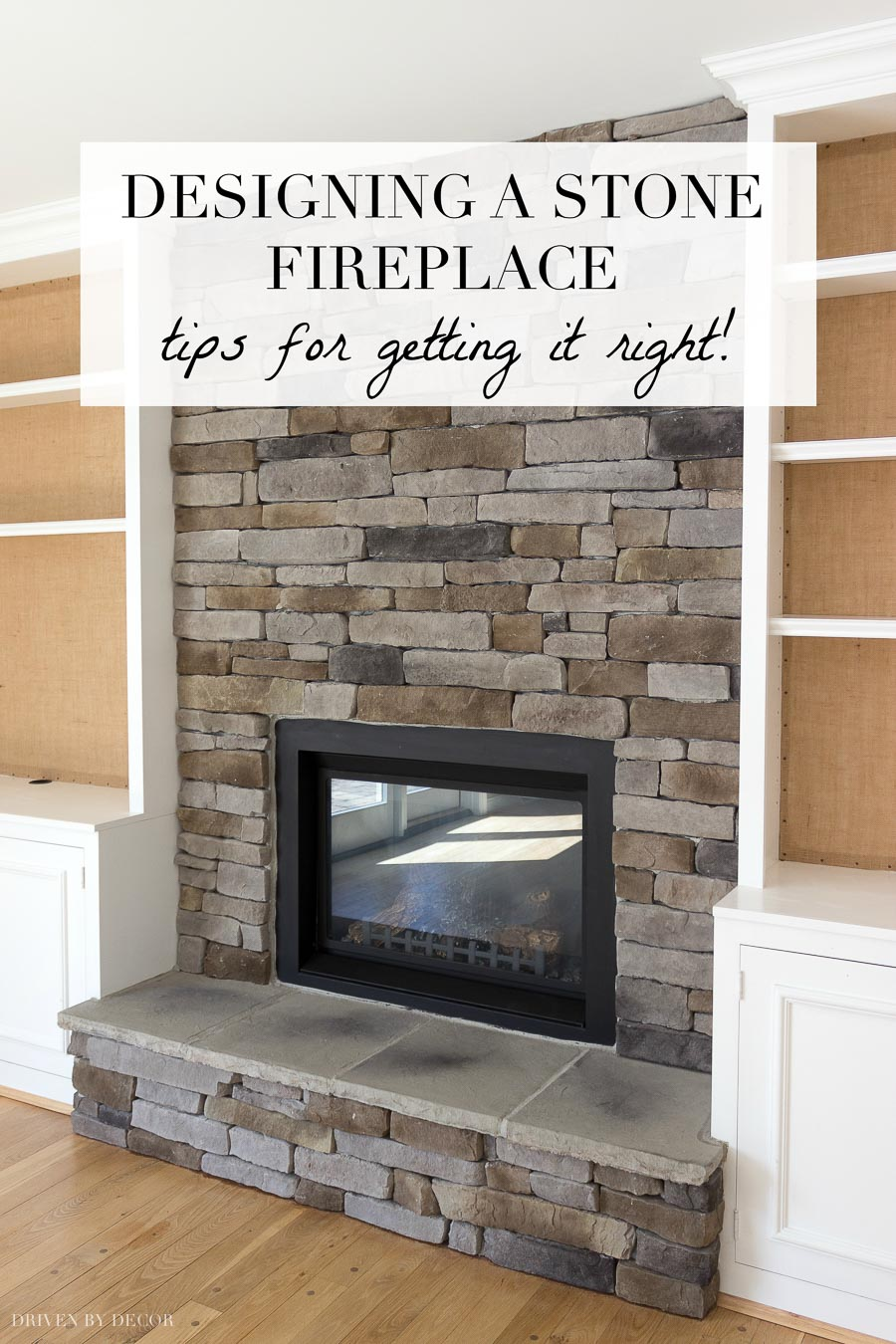 Designing A Stone Fireplace Tips For Getting It Right Driven By Decor