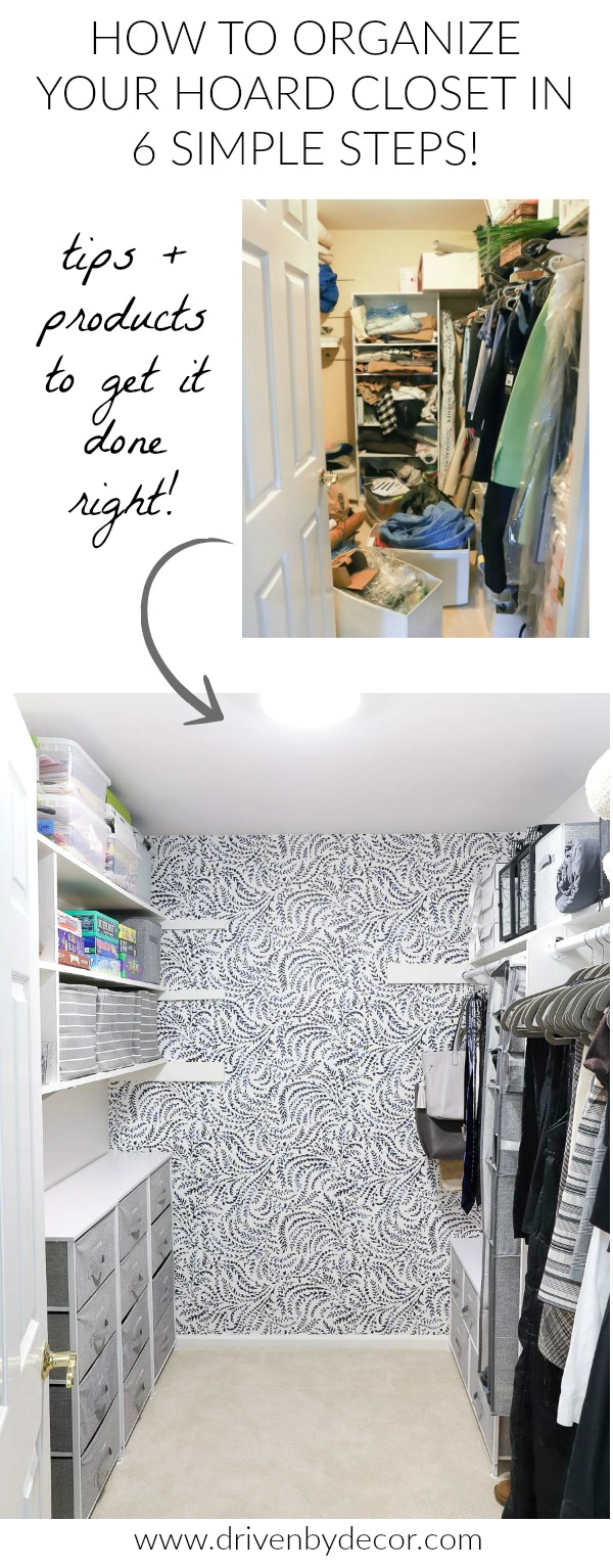 How To Organize A Closet Organizing My Hoard Closet In Six Simple Steps Driven By Decor