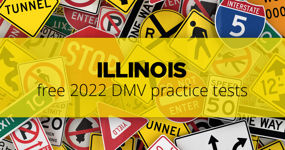 Free Illinois (IL) DMV Practice Tests \u2013 Updated for 2019