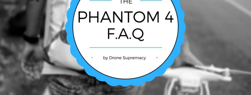 phantom4-faq