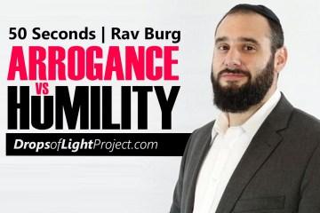 Arrogance Vs Humility (50 Sec)