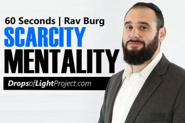 Scarcity Mentality(60 Sec)