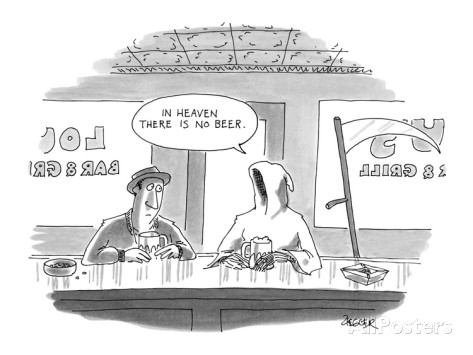 Grim reaper to man in bar says, 'In Heaven there is no beer.' - Cartoon Premium Giclee Print