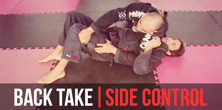 Back Take | Side Control