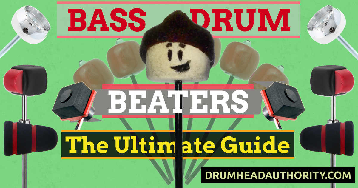 The Best Bass Drum Beaters The Ultimate Guide - Drumhead Authority