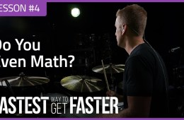The Fastest Way to Get Faster Drum Lesson DAY 4 Math Featured Image