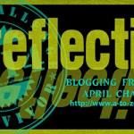 #AtoZchallenge2014 ~ Reflections