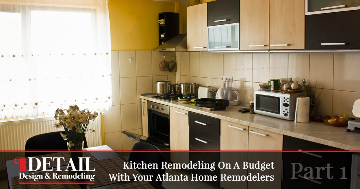 Cabinet Refacing Atlanta Tips For Kitchen Remodels On A Budget