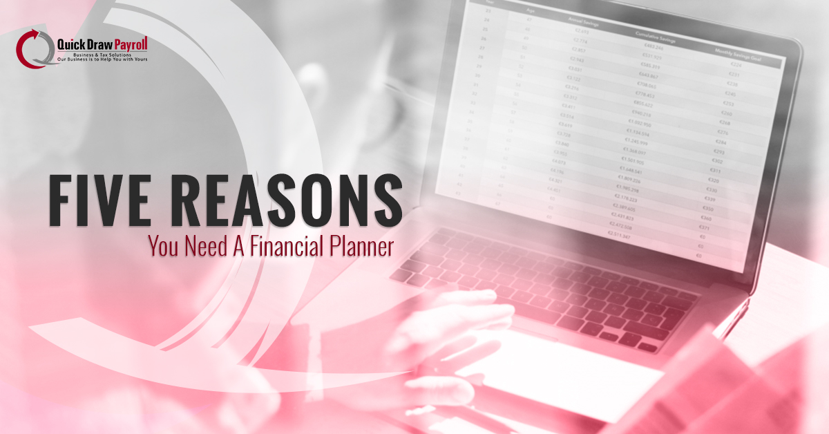Payroll Services Medina - Five Reasons You Need A Financial Planner
