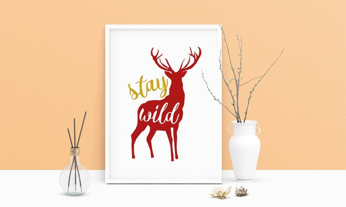 Saying Stay Wild Deer Printable Art, Wall by Digital Sketches on