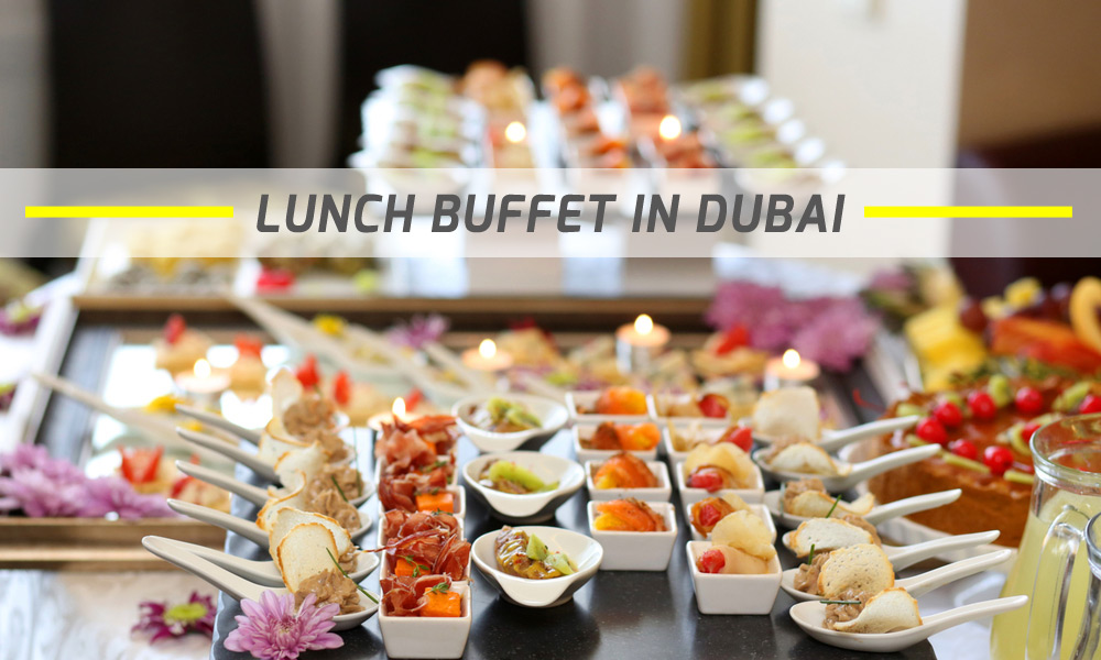 Lunch Buffet In Dubai Best Restaurants For Lunch Buffet
