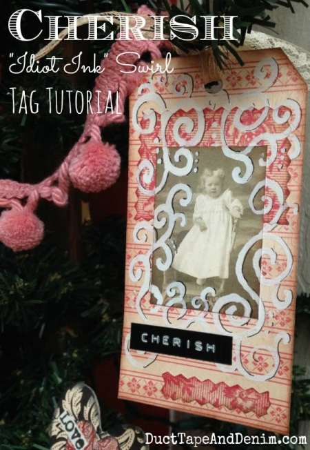 CHERISH Idiot Ink Tag Tutorial | DuctTapeAndDenim.com