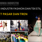 Tren Fashion dan Data Industri Tekstil