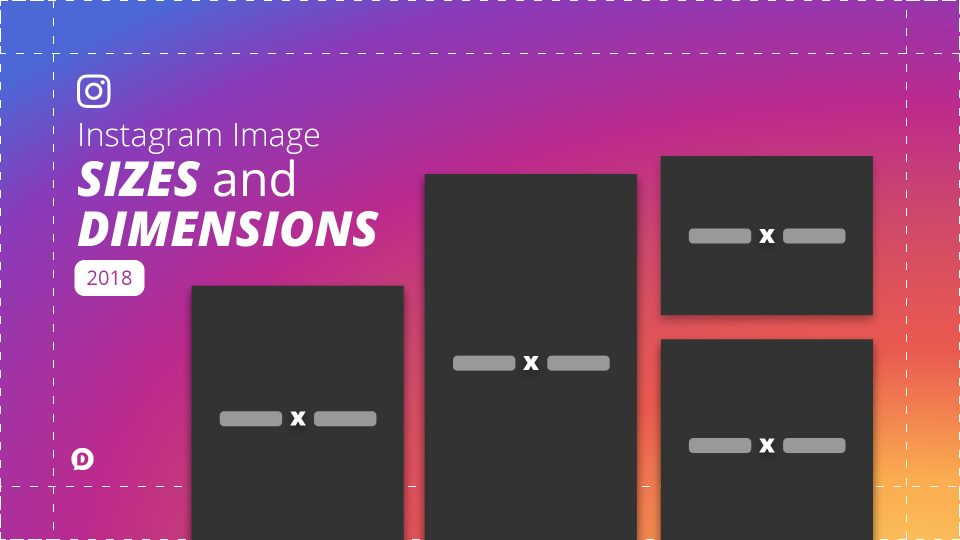 Instagram Sizes  Dimensions 2019 Everything You Need to Know