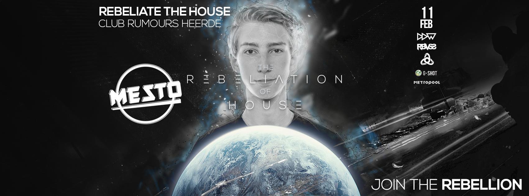 Rebeliate the House w / Mesto