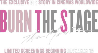 Burn the Stage: the Movie: Synopsis | Trafalgar Releasing