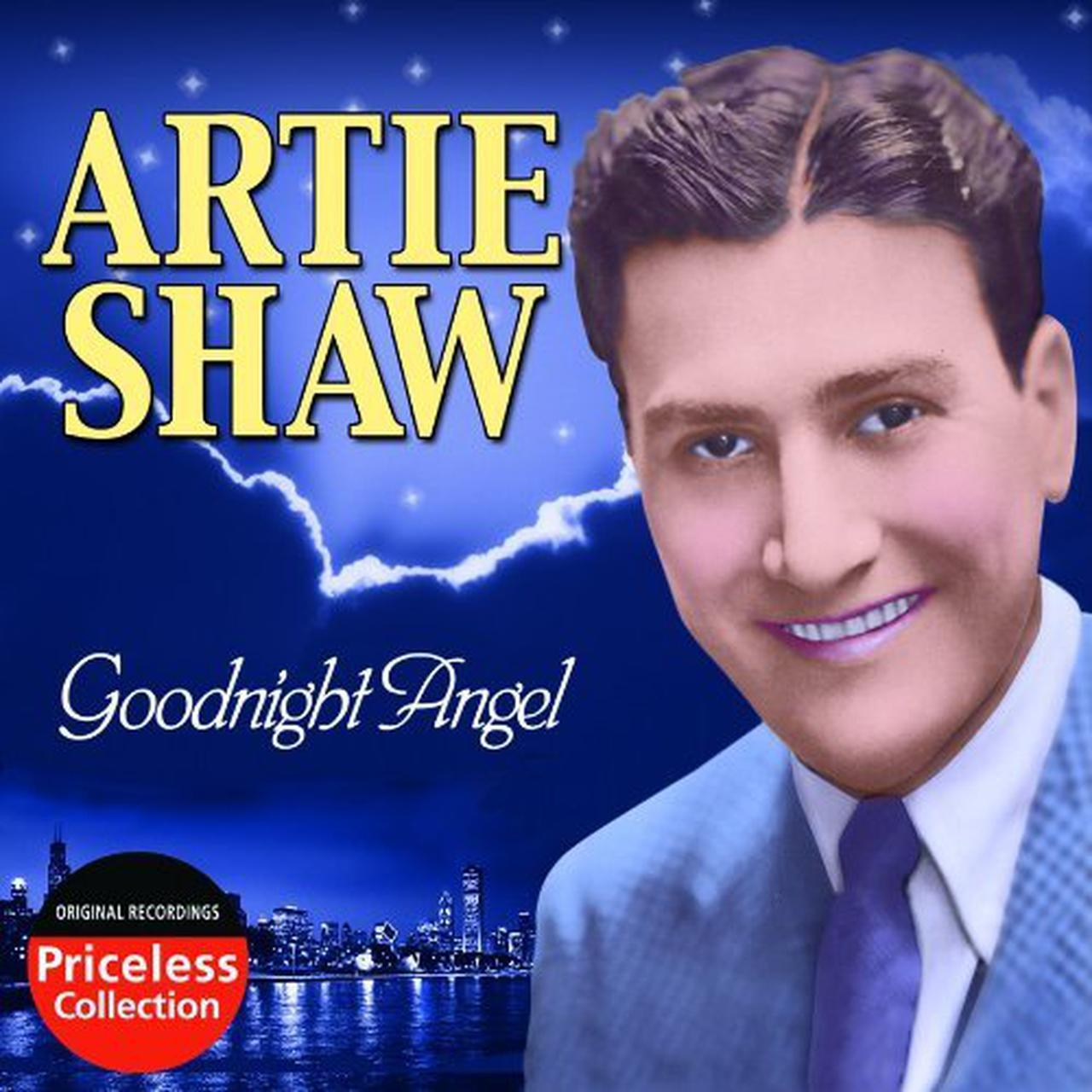 Artie Shaw Genre Artie Shaw Goodnight Angel Cd