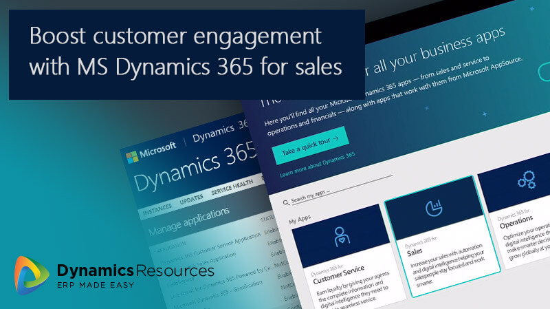 Boost customer engagement with MS Dynamics 365 for sales - boost customer service