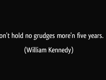 do not hold grudges