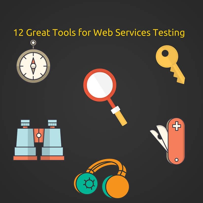 12 Great Web Service Testing Tools - DZone Integration