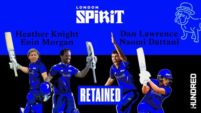 London Spirit have retained Heather Knight, Eoin Morgan, Dan Lawrence and Naomi Dattani