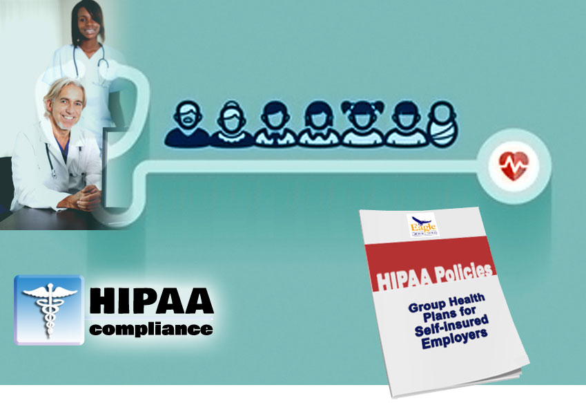 Group Health Plans for Self-insured Employers HIPAA Policy Templates