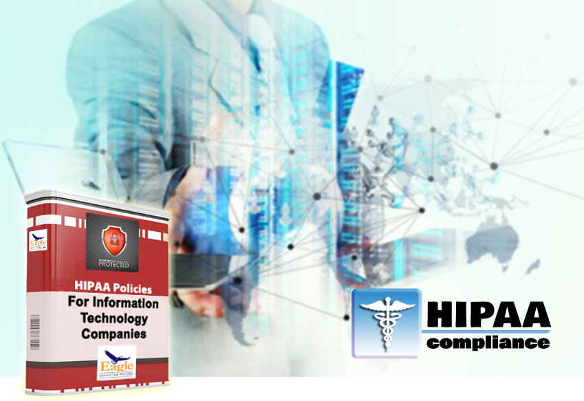 HIPAA Privacy  Security Policy Templates for Information Technology