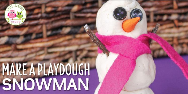 Make a Playdough Snowman Winter Fine Motor Activity for Kids