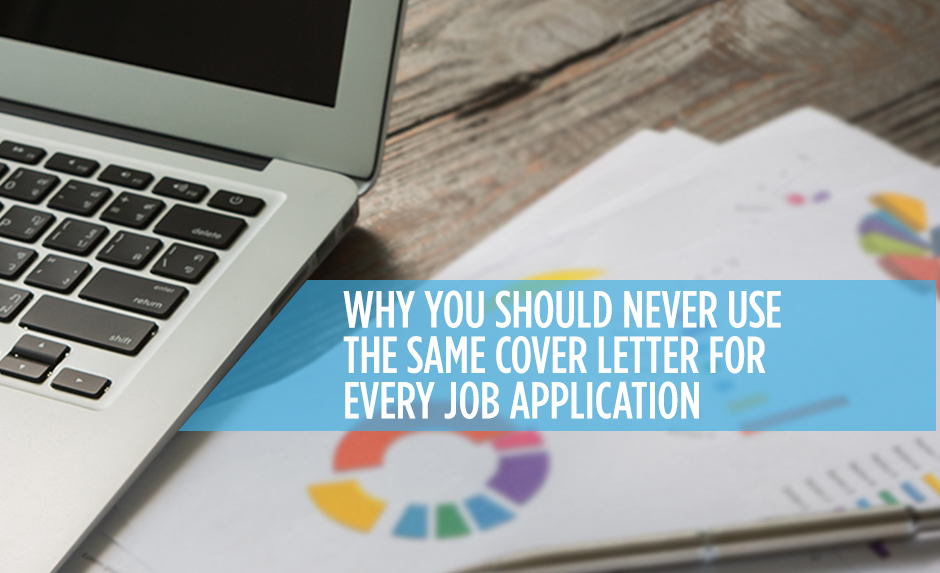 Always Customize Your Cover Letter