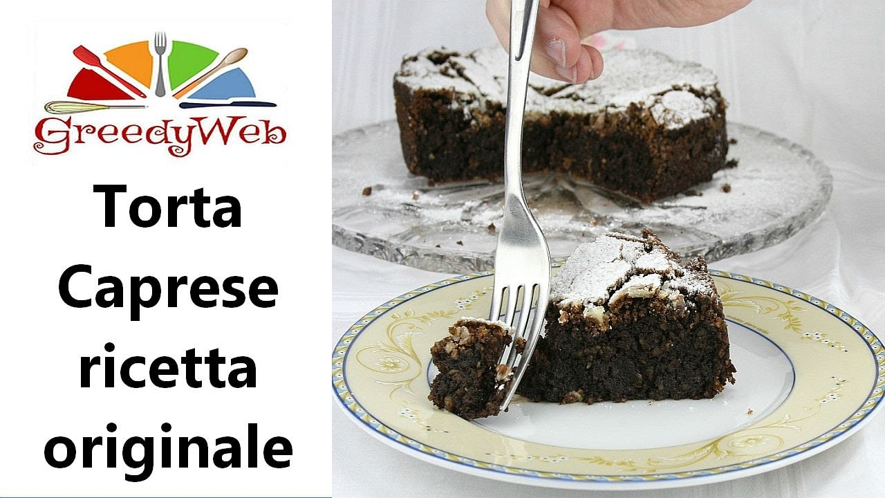 Cucina Napoletana Torta Caprese Caprese Cake Originale Italian Recipe Video Easy Italian Recipes